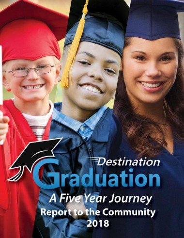 Destination Graduation, a Five Year Journey Report